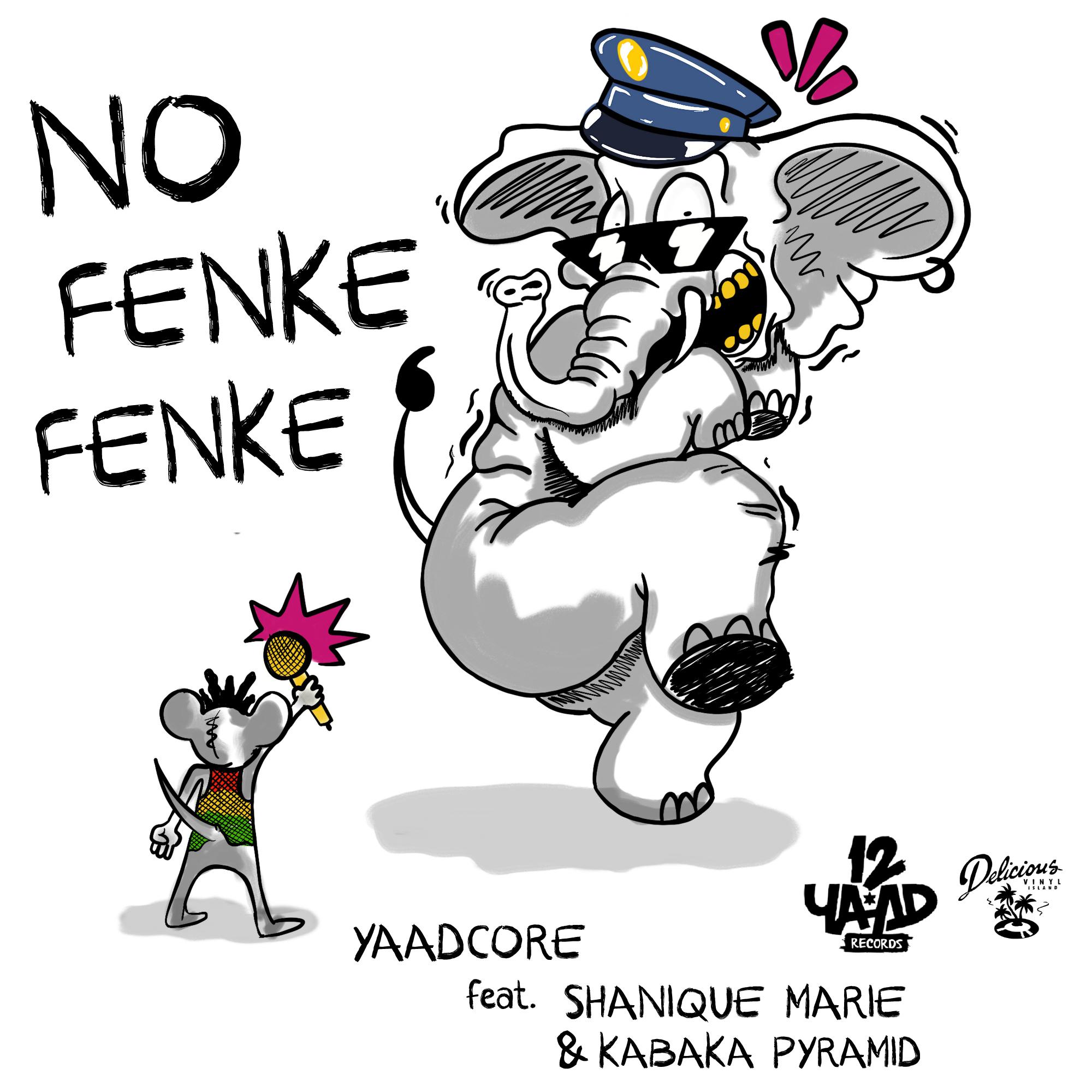 Yaadcore No Fenke Fenke