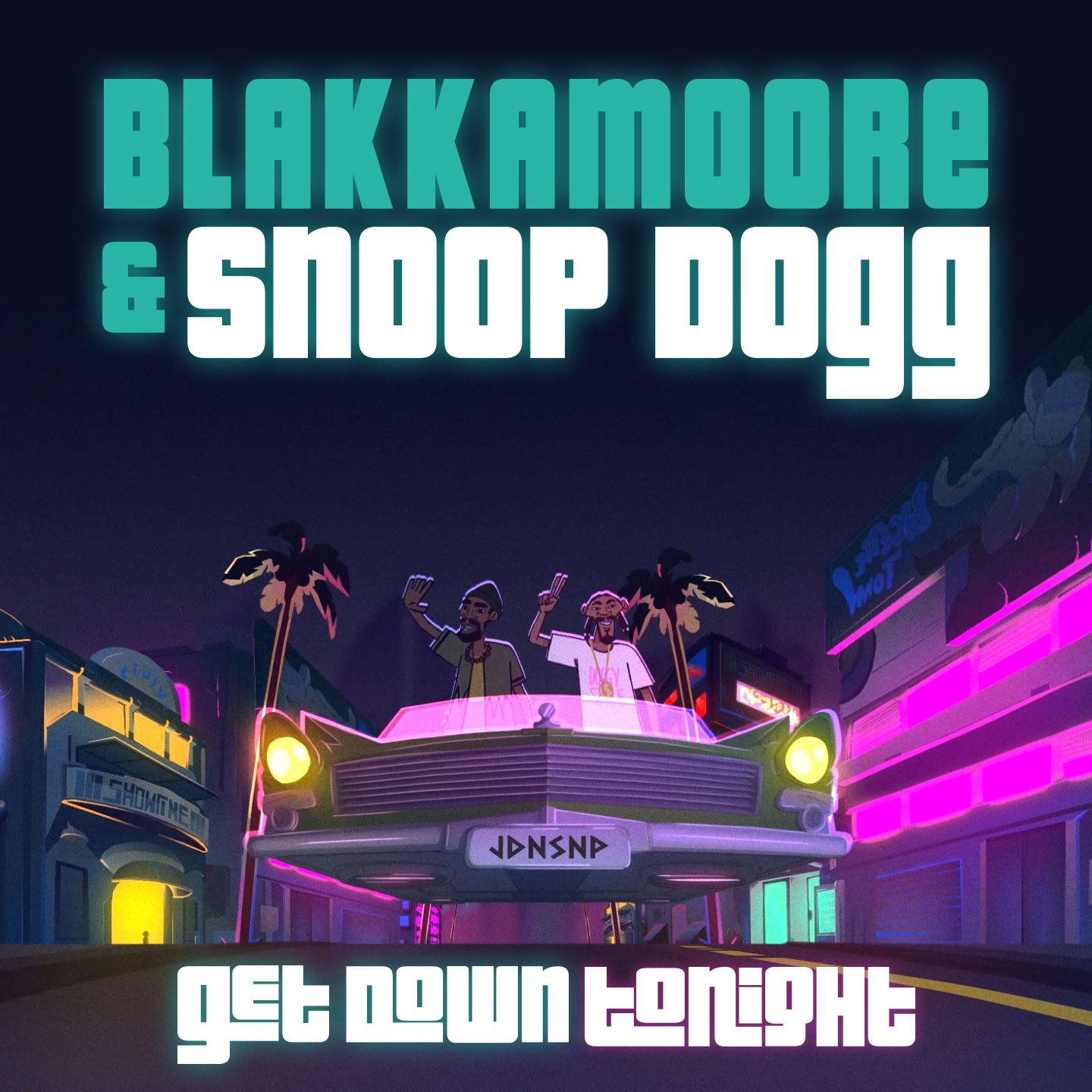 Blakkamoore Featuring Snoop Dogg - Get Down Tonight